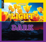Light and Dark (Opposites) Cover Image