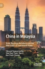 China in Malaysia: State-Business Relations and the New Order of Investment Flows Cover Image