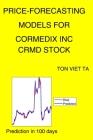 Price-Forecasting Models for Cormedix Inc CRMD Stock Cover Image