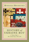 History of Ukraine-Rus': Volume 8. the Cossack Age, 1626-1650 Cover Image