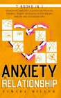 Anxiety in Relationship: 7 Books in 1 the Complete Guide to Overcoming Insecurity, Jealousy and Negative Thinking. Therapy Techniques to Stop F Cover Image