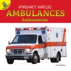 Ambulances: Ambulancias (Emergency Vehicles) Cover Image