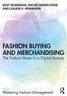 Fashion Buying and Merchandising: The Fashion Buyer in a Digital Society Cover Image
