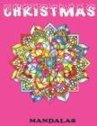 Christmas Mandalas: Christmas Patterns Adult Coloring Book Cover Image