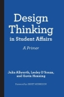 Design Thinking in Student Affairs: A Primer Cover Image