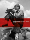 Photography, Fourth Edition: A Cultural History Cover Image