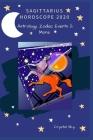 Sagittarius Horoscope 2020: Astrology, Zodiac Events & More Cover Image