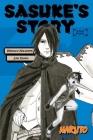 Naruto: Sasuke's Story--Star Pupil (Naruto Novels) Cover Image