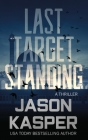 Last Target Standing: A David Rivers Thriller Cover Image