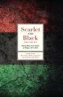 Scarlet and Black, Volume Three: Making Black Lives Matter at Rutgers, 1945-2020 Cover Image