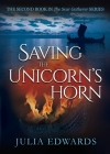 Saving the Unicorn's Horn (Scar Gatherer #2) Cover Image