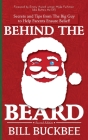 Behind the Beard: Stories and Tips from The Big Guy to Help Parents Ensure Belief! Cover Image