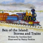 Ben of the Island: Storms and Trains: The Iceboats and Phantom Ship Cover Image