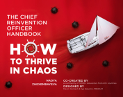 The Chief Reinvention Officer Handbook: How to Thrive in Chaos Cover Image