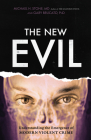 The New Evil: Understanding the Emergence of Modern Violent Crime Cover Image