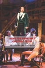 Hamilton Broadway Awesome Trivia: Things You Don't Want To Miss In The Musical Show: Ultimate Hamilton Quiz Book Cover Image