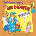 The Berenstain Bears and the Big Blooper (Berenstain Bears First Time Books) Cover Image