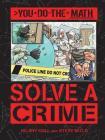 Solve a Crime (You Do the Math) Cover Image