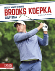 Brooks Koepka: Golf Star Cover Image