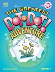 The Greatest Dot-To-Dot Adventure Book 1 Cover Image