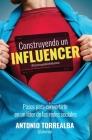 Construyendo un Influencer Cover Image