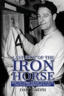 Last Ride of the Iron Horse: How Lou Gehrig Fought ALS to Play One Final Championship Season Cover Image