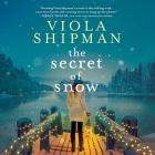 The Secret of Snow Lib/E Cover Image
