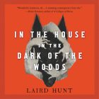 In the House in the Dark of the Woods Lib/E Cover Image