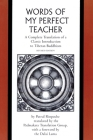 The Words of My Perfect Teacher: A Complete Translation of a Classic Introduction to Tibetan Buddhism (Sacred Literature Series of the International S Cover Image