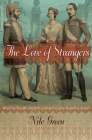 The Love of Strangers: What Six Muslim Students Learned in Jane Austen's London Cover Image