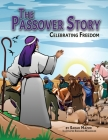 The Passover Story: Celebrating Freedom Cover Image