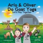 Arlo and Oliver Do Goat Yoga Cover Image