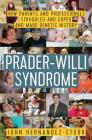Prader-Willi Syndrome: How Parents and Professionals Struggled and Coped and Made Genetic History Cover Image