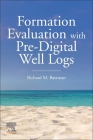 Formation Evaluation with Pre-Digital Well Logs Cover Image