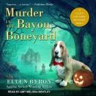 Murder in the Bayou Boneyard: A Cajun Country Mystery (Cajun Country Mysteries #6) Cover Image