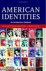 American Identities: An Introductory Textbook Cover Image