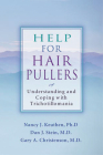 Help for Hair Pullers: Understanding and Coping with Trichotillomania Cover Image