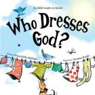 Who Dresses God? Cover Image