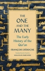 The One and the Many: The Early History of the Qur'an Cover Image