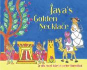 Jaya's Golden Necklace: A Silk Road Tale Cover Image