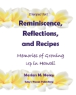 Reminiscence, Reflections, and Recipes: Memories of Growing up in Hawaii Cover Image