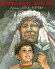 Brother Eagle, Sister Sky: A Message from Chief Seattle Cover Image