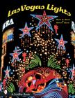 Las Vegas Lights (Schiffer Books) Cover Image