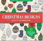 Christmas Designs Artist's Coloring Book (31 Stress-Relieving Designs) Cover Image