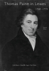 Thomas Paine in Lewes 1768-1774 Second Edition 2020: A Prelude to American Independence Cover Image