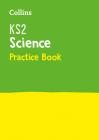 Collins KS2 SATs Practice – KS2 Science Practice Workbook Cover Image