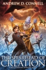 The Spearhead of Creation: A Sean Livingstone Adventure: Book 3 Cover Image