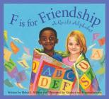 F Is for Friendship: A Quilt Alphabet Cover Image