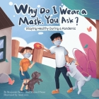 Why Do I Wear a Mask, You Ask? Cover Image