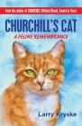 Churchill's Cat: A Feline Remembrance Cover Image
